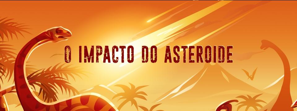 O impacto do asteroide