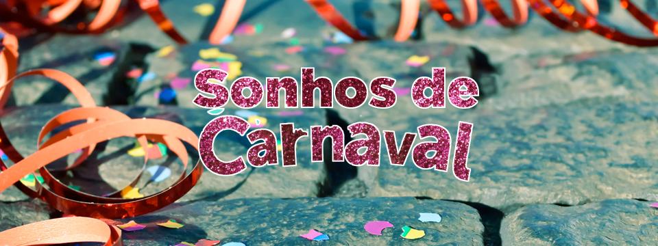 Sonhos de carnaval