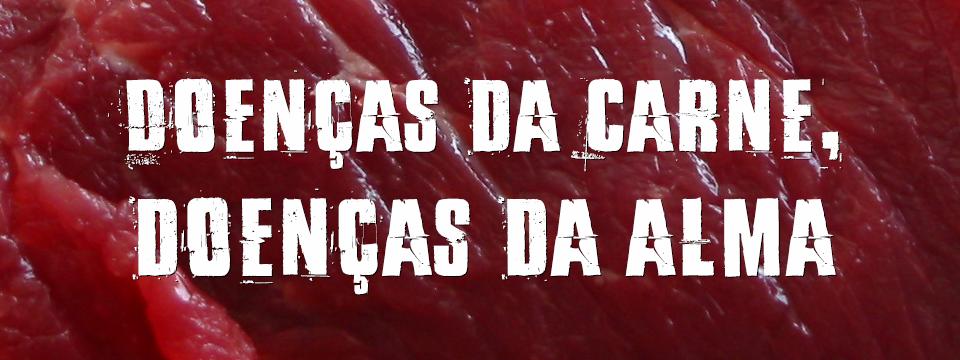 Doenças da carne, doenças da alma
