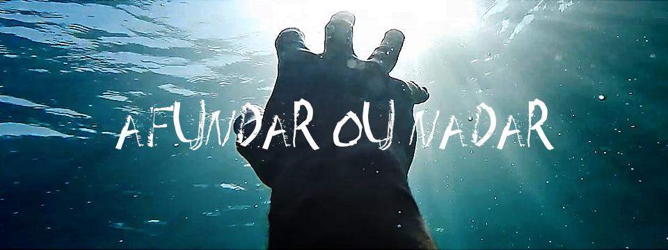 Afundar ou nadar