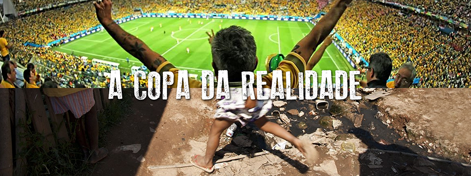 A Copa da realidade