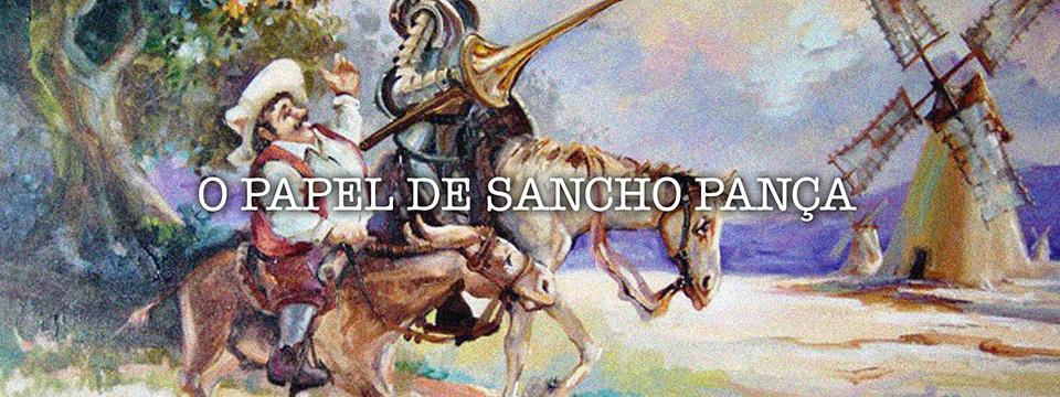 O papel de Sancho Pança