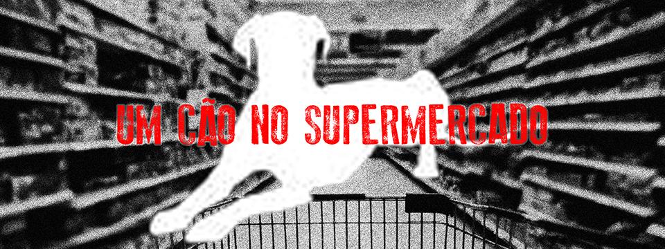 Um cão no supermercado
