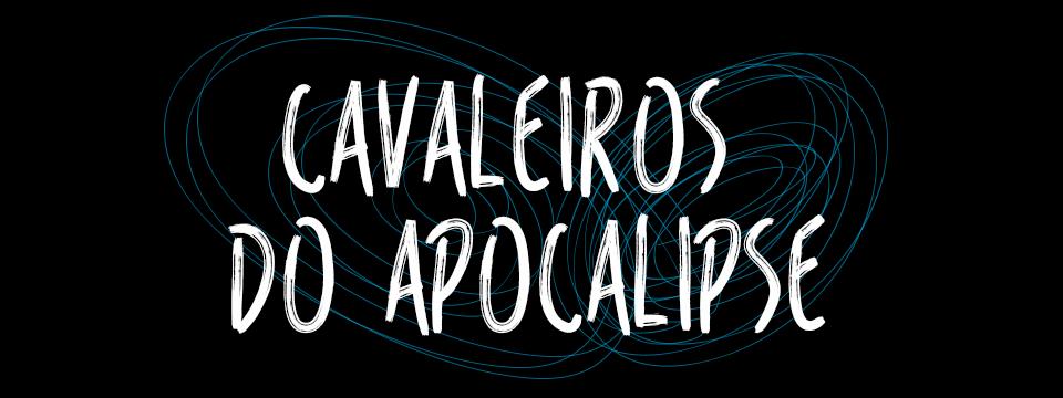 Cavaleiros do apocalipse