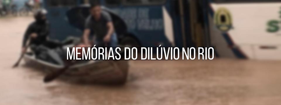 Memórias do dilúvio no Rio
