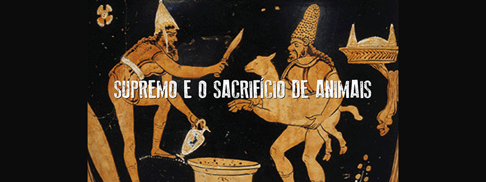 O Supremo e o sacrifício de animais