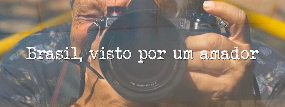 Brasil, visto por um amador